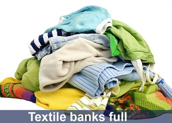 TEXTILE BANKS ARE NOW FULL